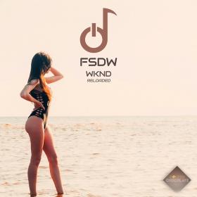 FSDW - WKND (RELOADED)